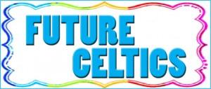 Future Celtics